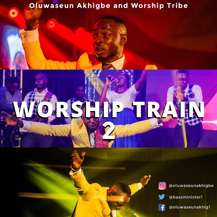 WORSHIP TRAIN 2 with Oluwaseun Akhigbe and Worship Tribe  [@oluwaseunakhig1]