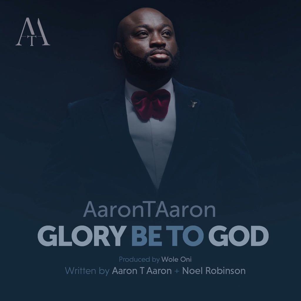GLORY BE TO GOD - Aaron T Aaron [@AaronTAaron]