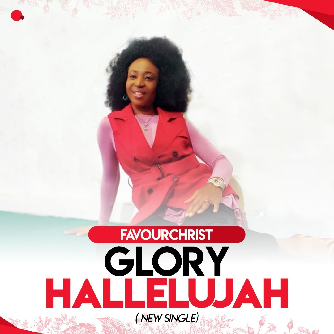 GLORY HALLELUJAH - FavourChrist