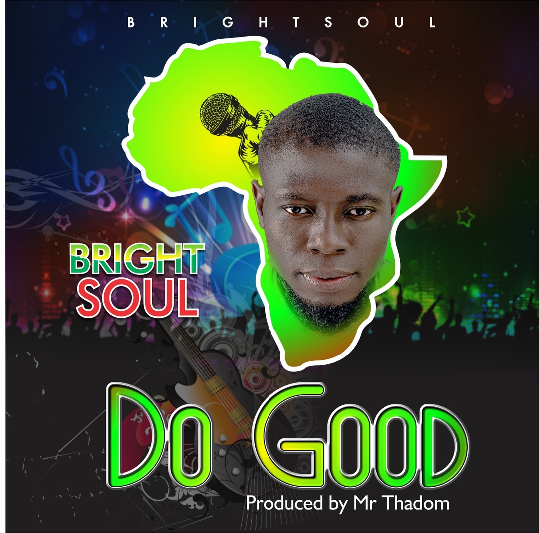 DO GOOD - Bright Soul