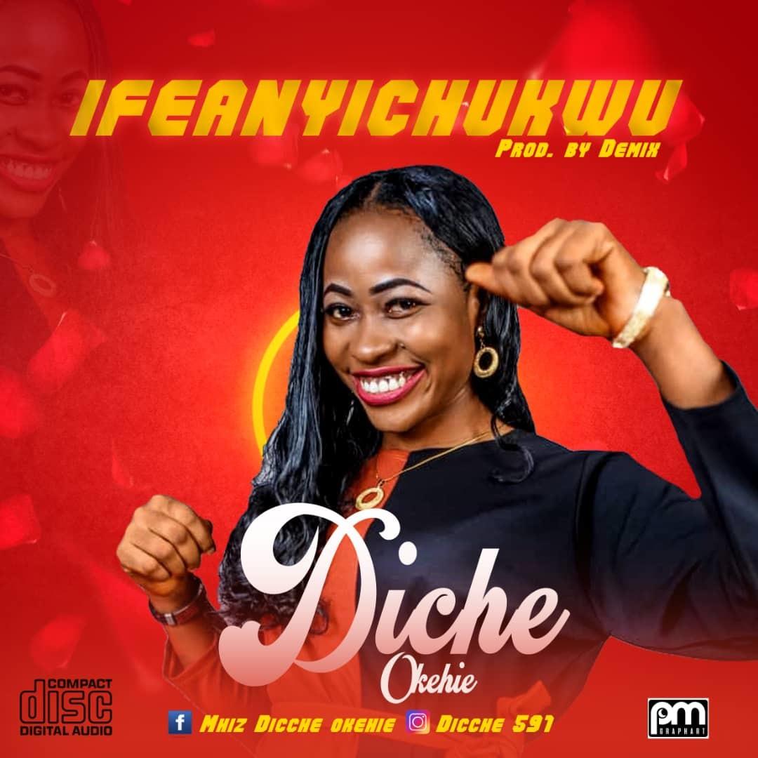 IFEANYICHUKWU - Diche Okehie