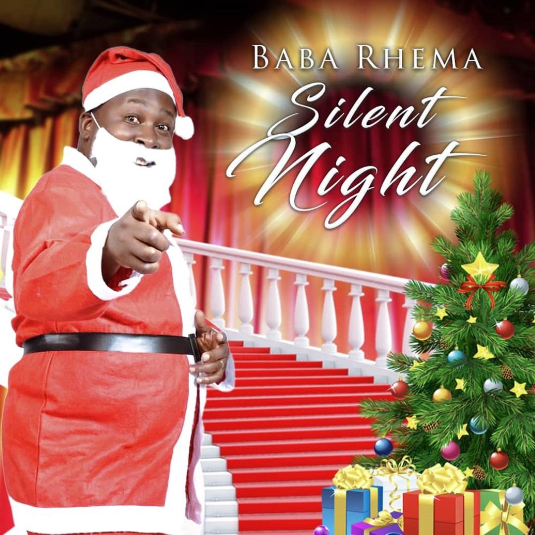 (Lyrics Video) SILENT NIGHT - Baba Rhema  [@rhemababa]