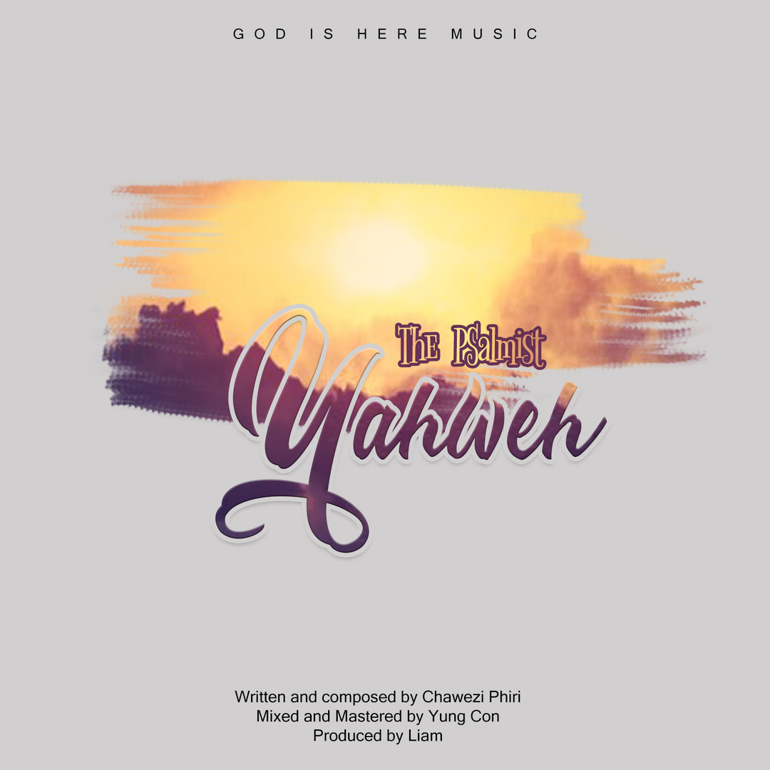 YAHWEH - Chawe The Psalmist