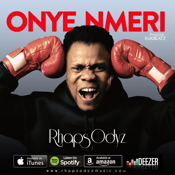 ONYE NMERI - RhapsOdyz [@RhapsOdyz_music]