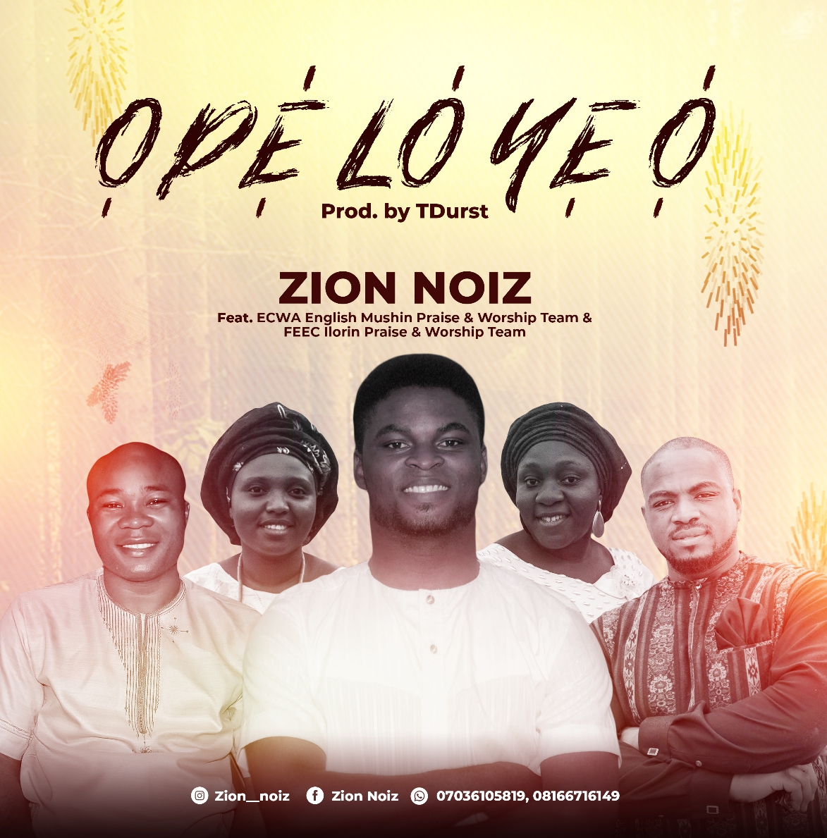 OPE LO YE O (You Deserve It All) - Zion Noiz