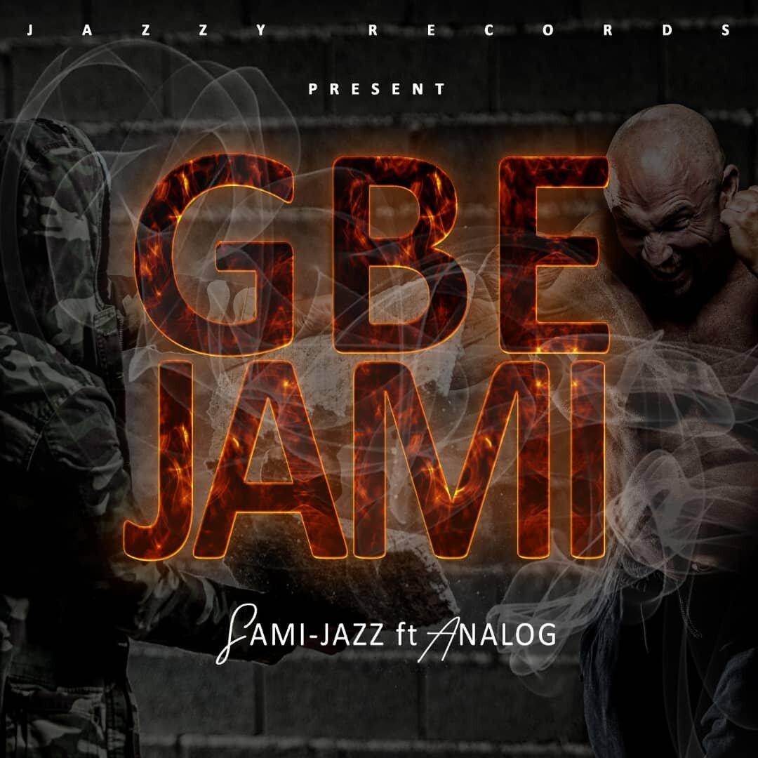 GBEJAMI - Sami-Jazz ft Analog