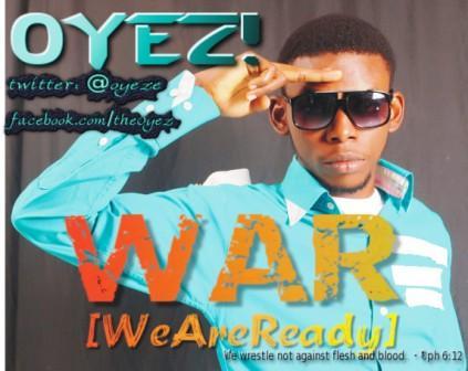 WAR [We Are Ready] - Oyez! [@OYEZe] #WeAreReadyWAR