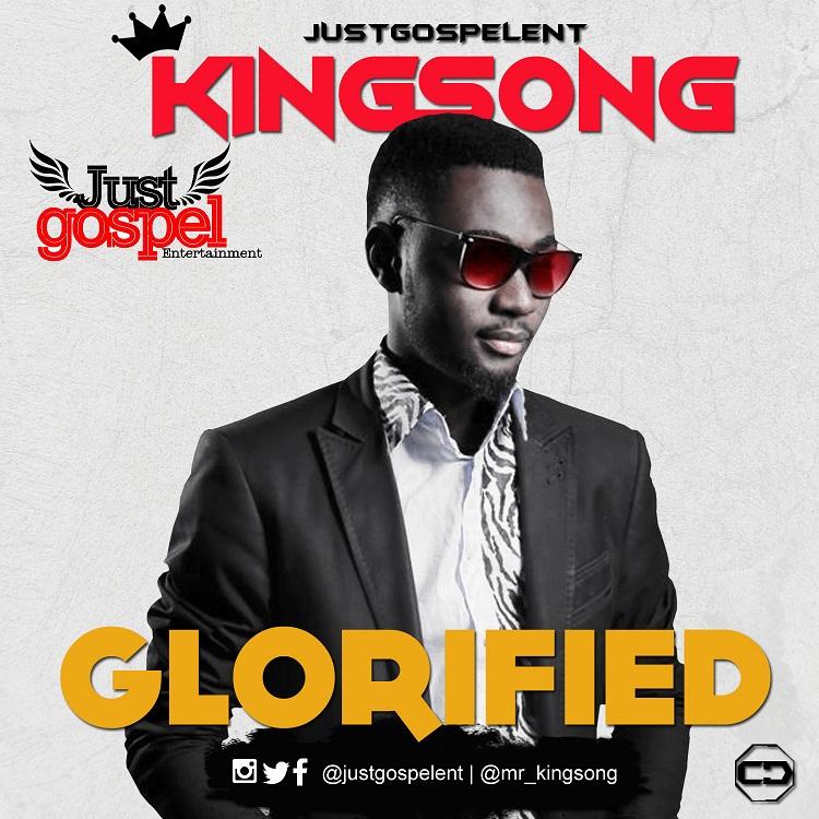 GLORIFIED - KingSong [@mr_KingSong]