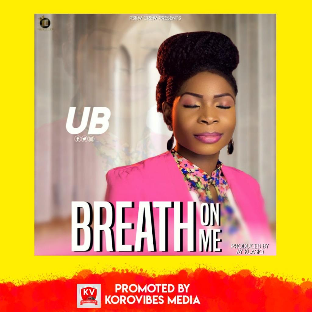 BREATHE ON ME - UB