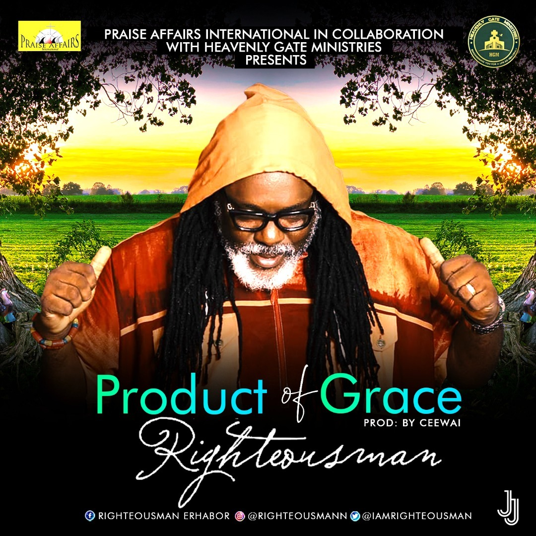 PRODUCT OF GRACE - Righteousman  [@iamrighteousman]