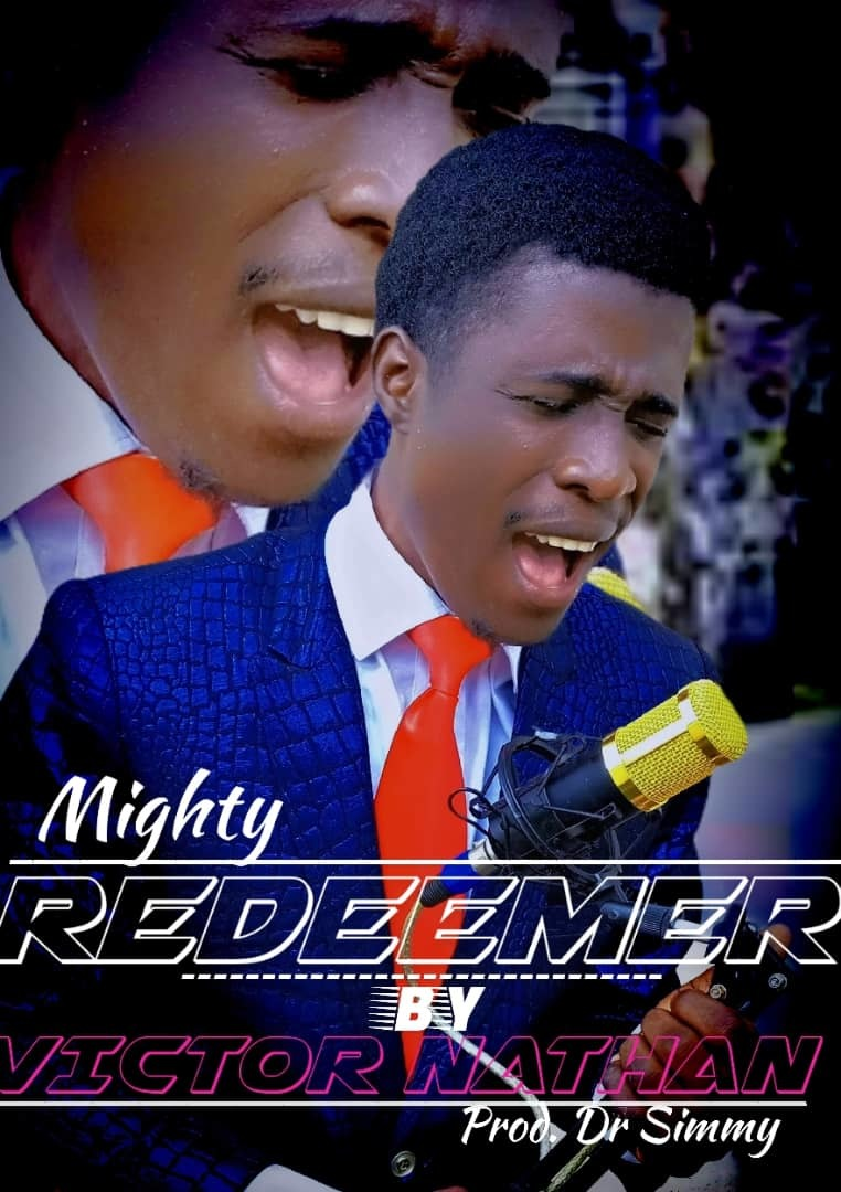 MIGHTY REDEEMER - Victor Nathan