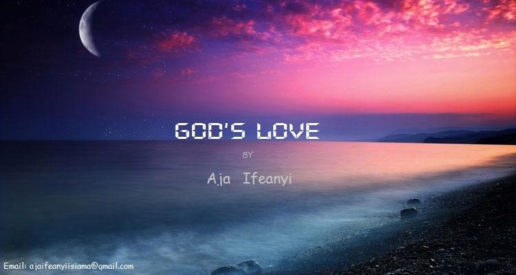 GOD'S LOVE - Aja Ifeanyi