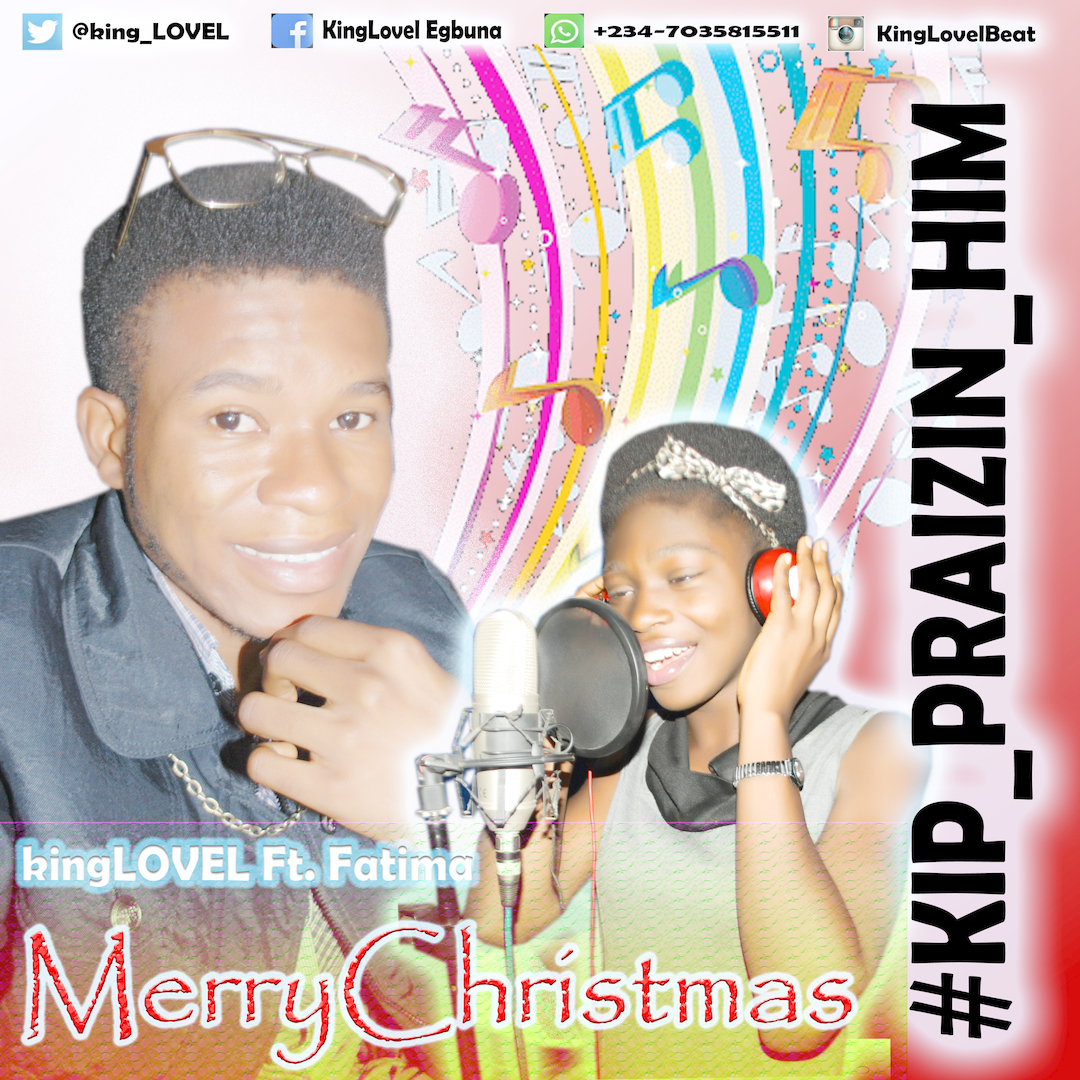 MERRY CHRISTMAS - kingLOVEL [@kinglovel] ft. Fatima