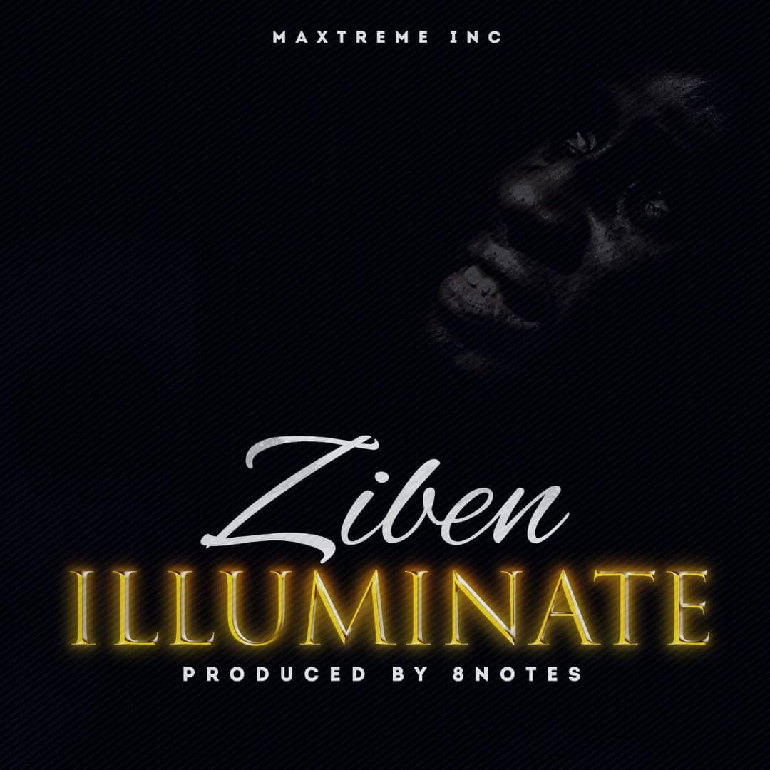 ILLUMINATE - Ziben  [@iamziben]