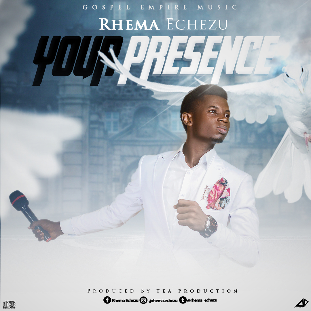 YOUR PRESENCE - Rhema Echezu [@rhema_echezu]