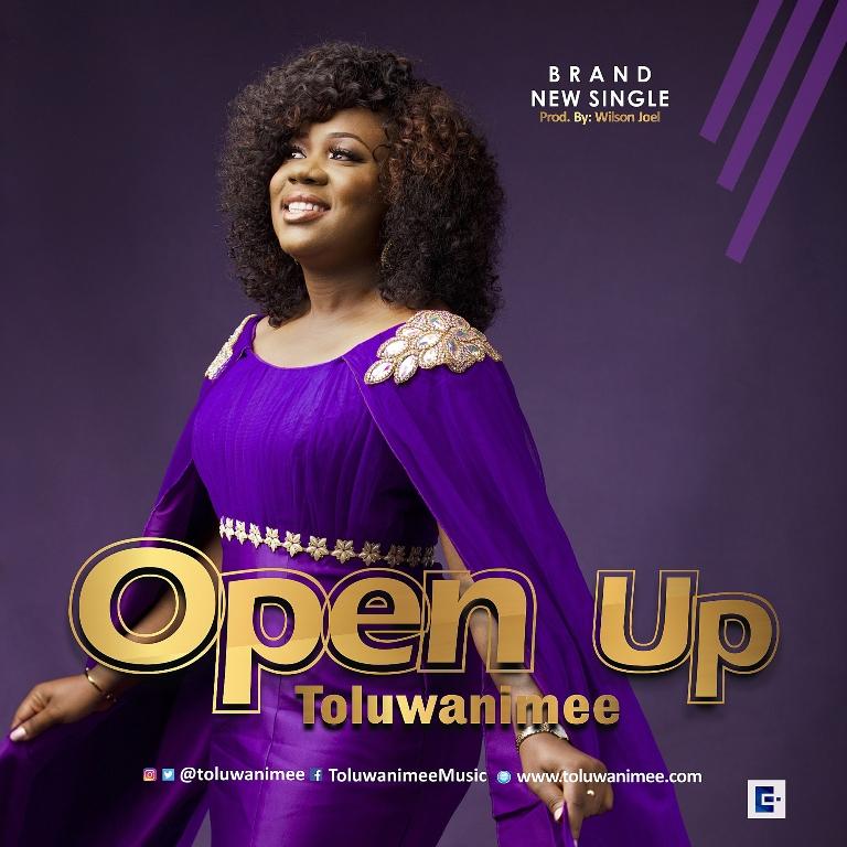 OPEN UP -Toluwanimee [@toluwanimee]