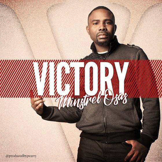 VICTORY - Minstrel Osas [@minstrelosas]