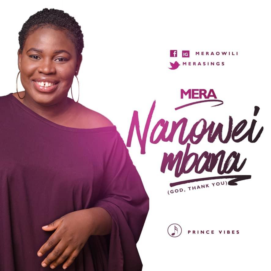NANOWEI MBANA - Mera  [@merasings]