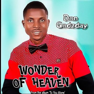 WONDER OF HEAVEN - Don Godzday  [@DonGodzday]