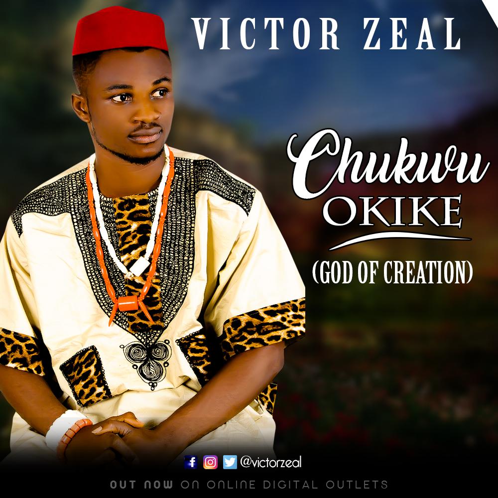 CHUKWU OKIKE - Victor Zeal