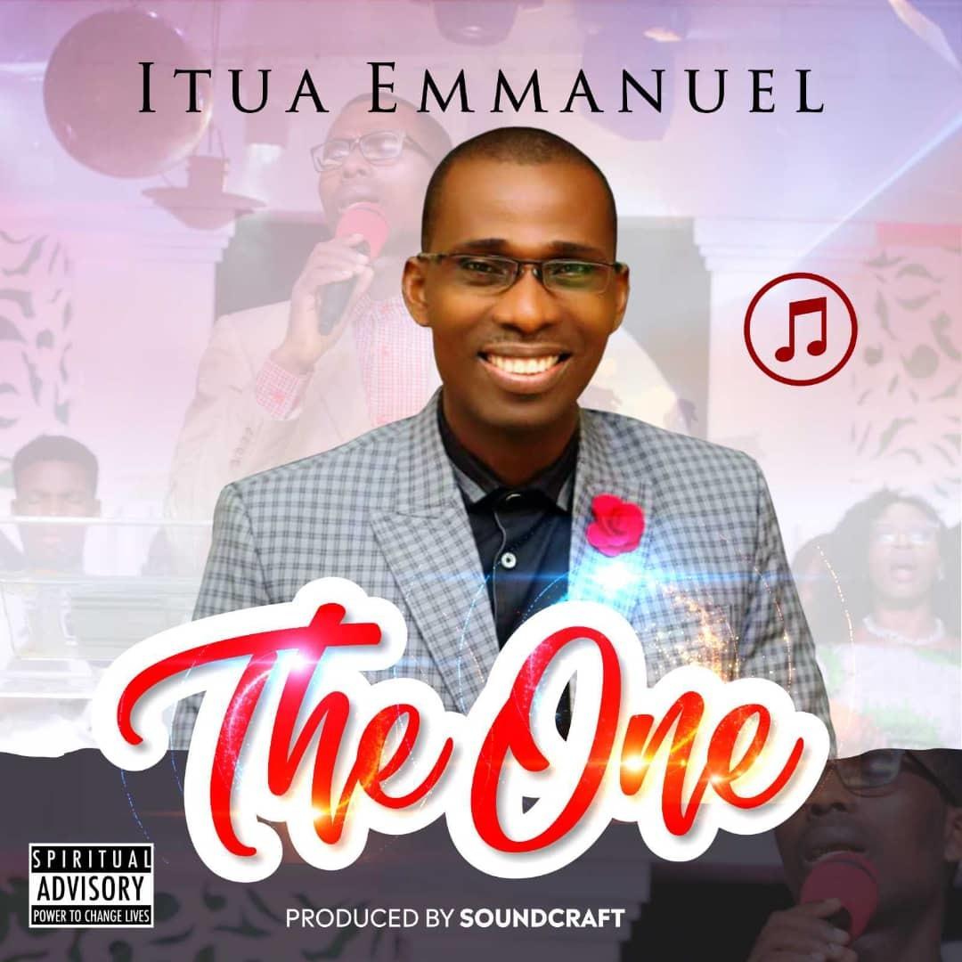 THE ONE - Itua Emmanuel   [@Itua_Emmanuel]