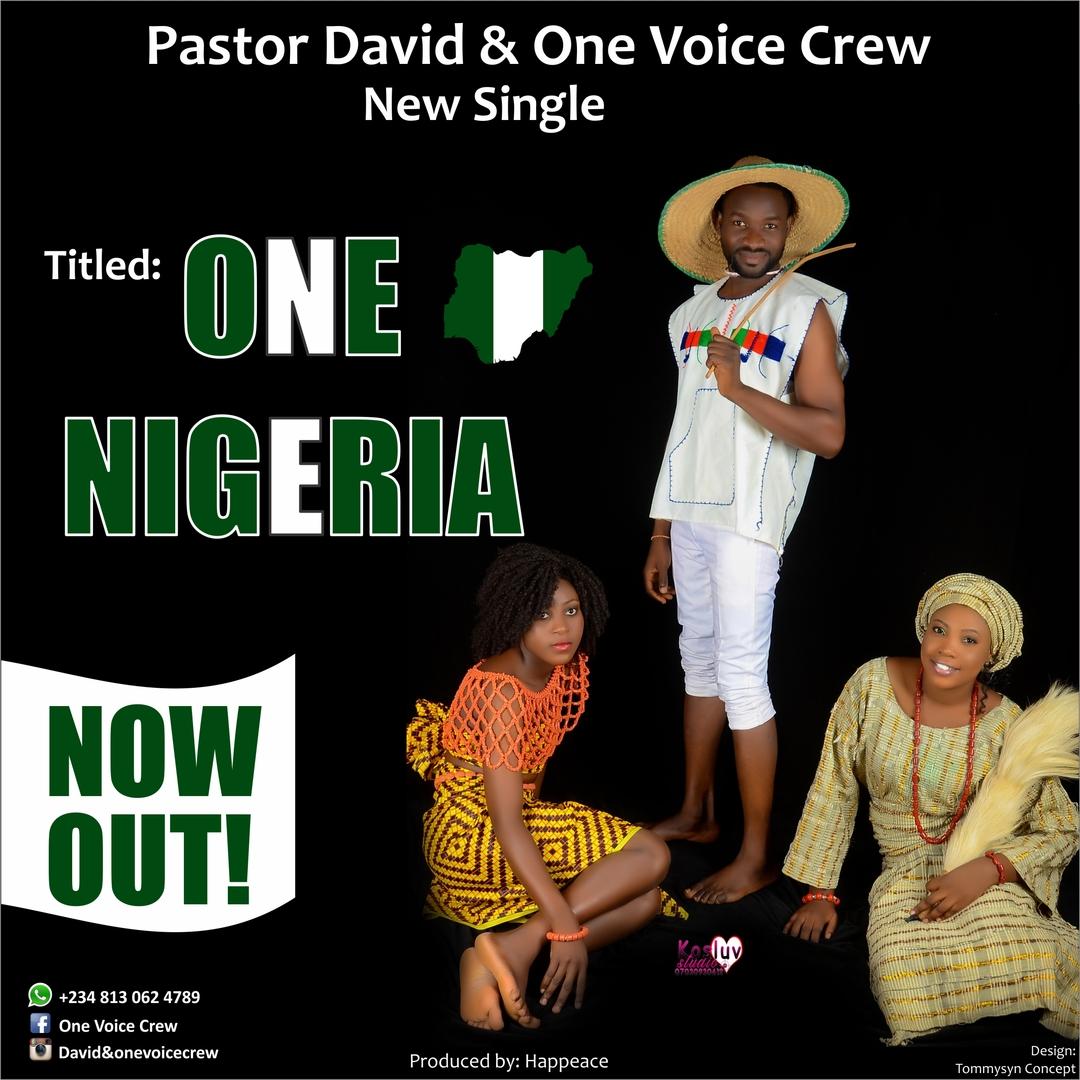 ONE NIGERIA - Pst David & OneVoiceCrew