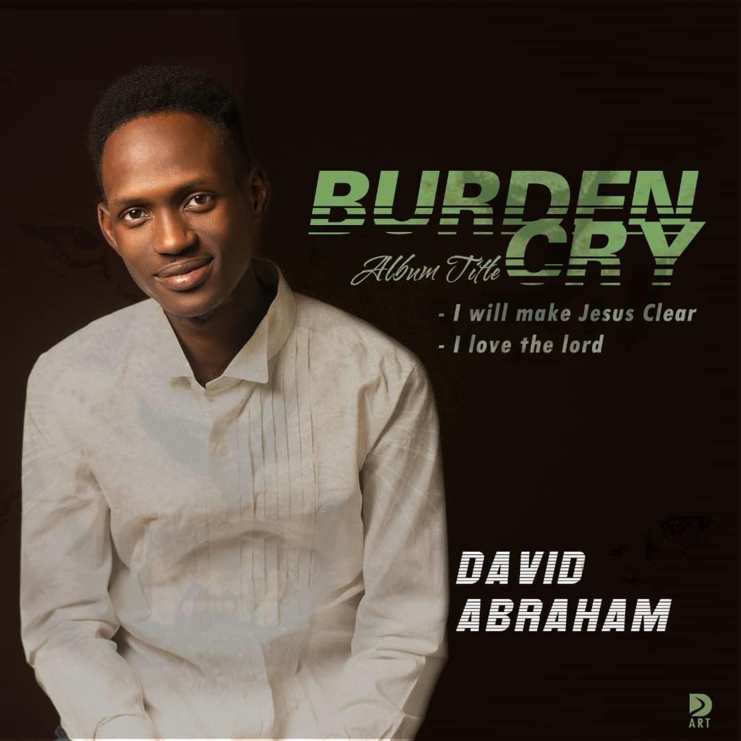 BURDEN CRY by David Abraham