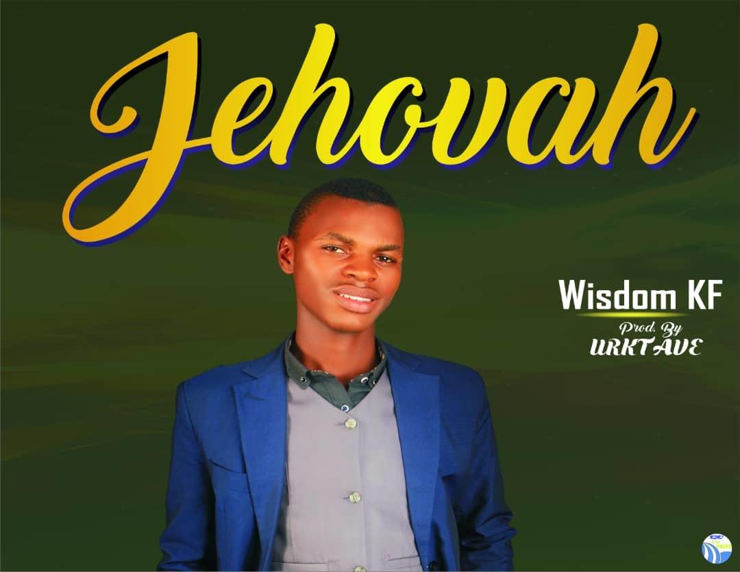 JEHOVAH - Wisdom KF