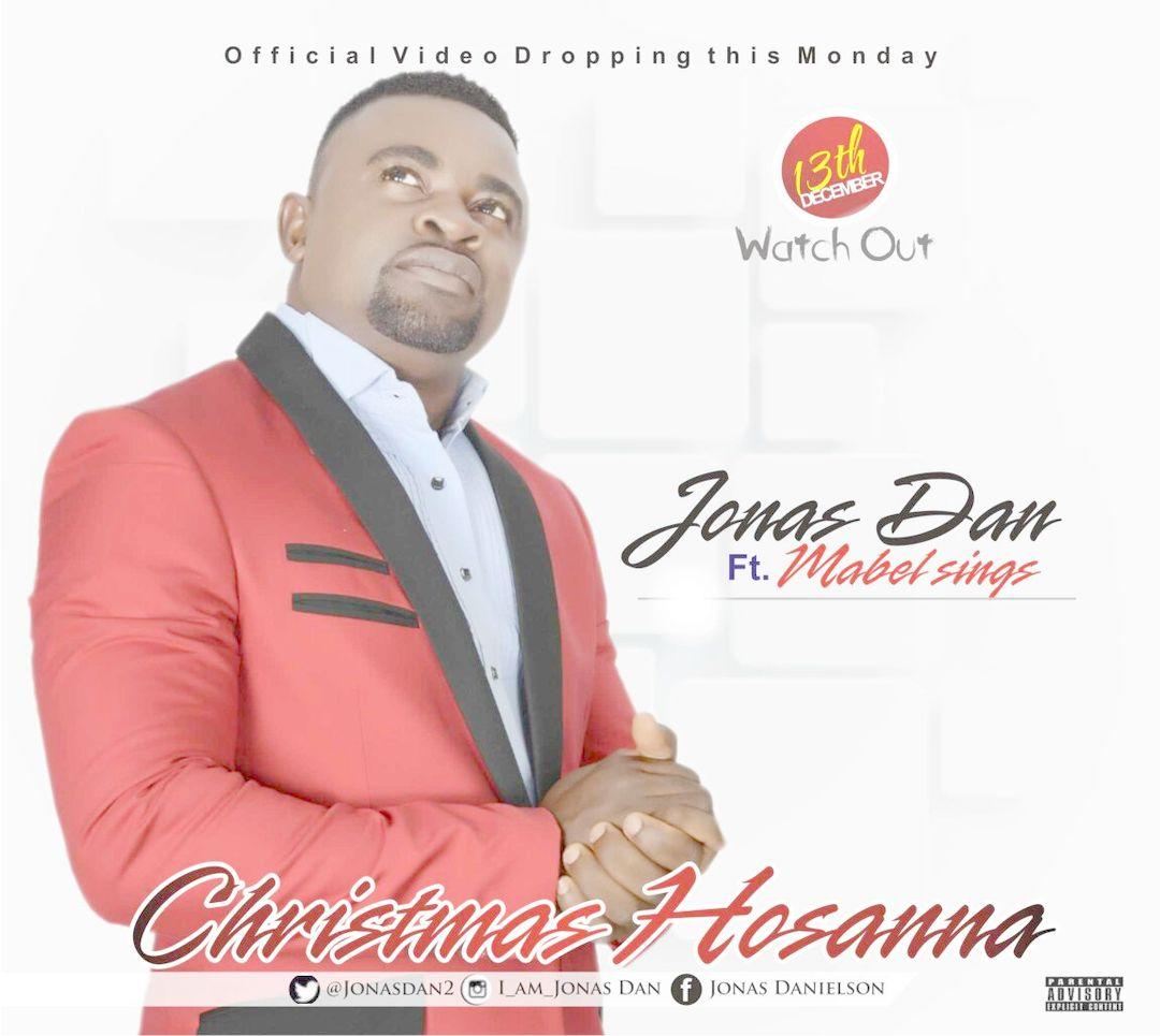 CHRISTMAS HOSANNA - Jonas Dan [@JonasDan2] ft Mabel Sings
