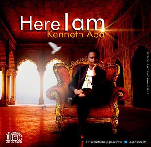 HERE I AM - Kenneth Aba [@AbaKenneth]