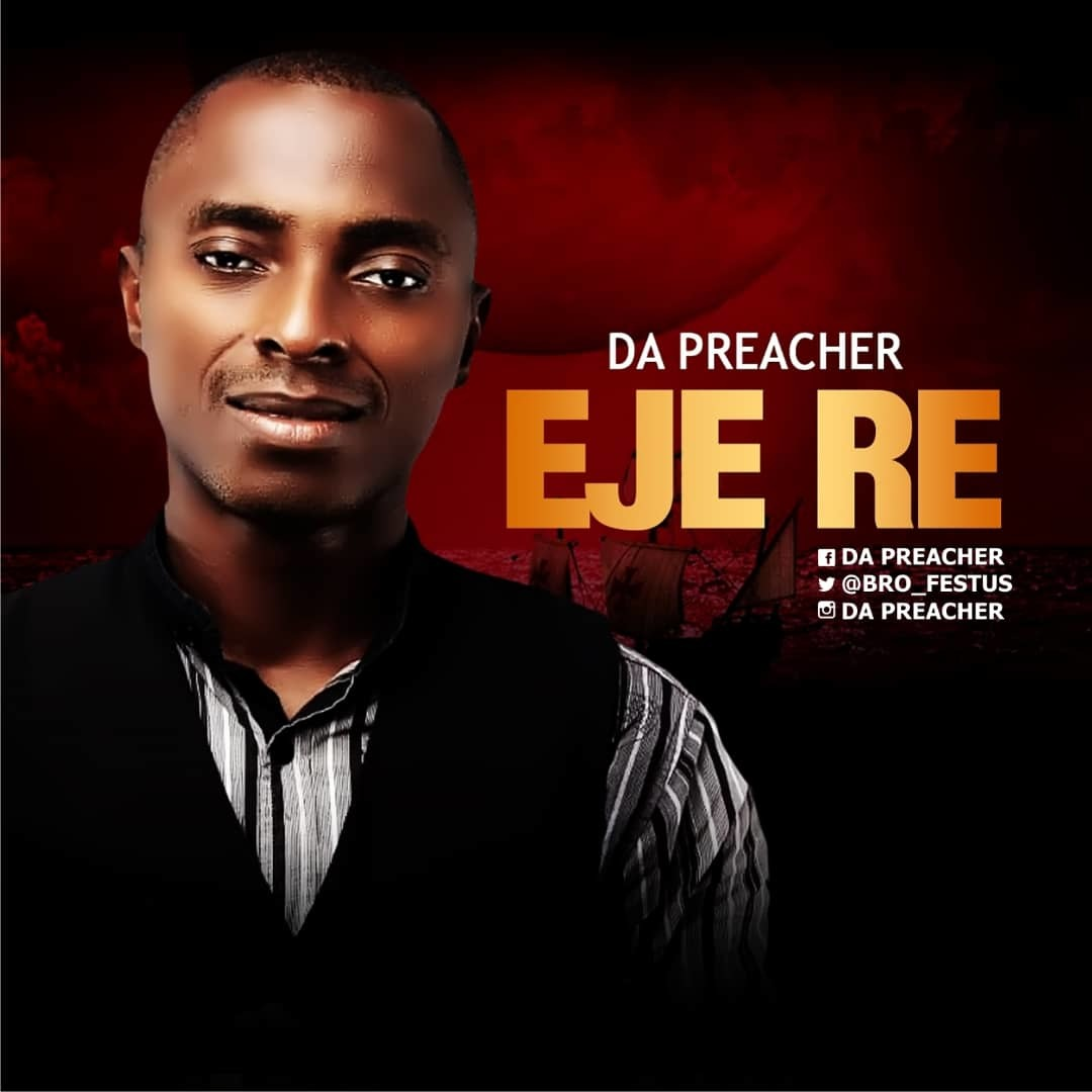 EJE RE (Thy Blood) - Da Preacher [@Bro_Festus]