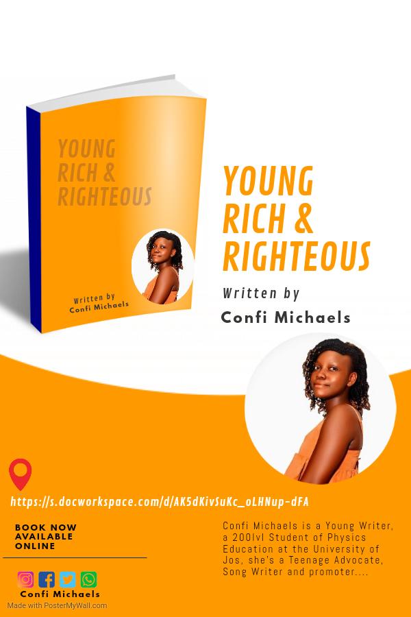 YOUNG, RICH & RIGHTEOUS by Confi Michaels   [@confimichaels]