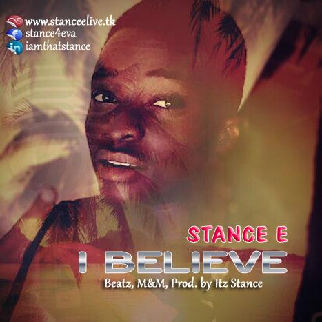 I BELIEVE - Stance E