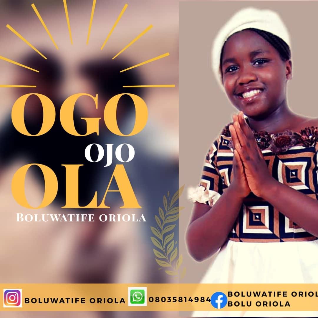 OGO OJO OLA - Boluwatife Oriola