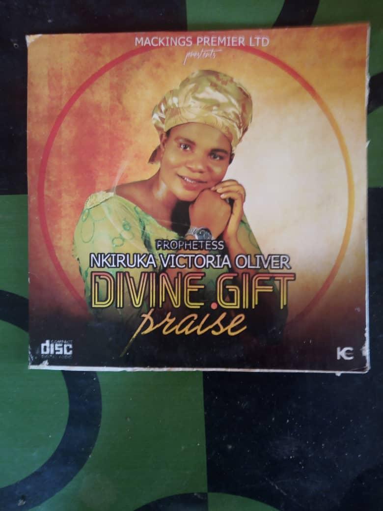 DIVINE GIFT PRAISE - Prophetess Nkiruka Victoria Oliver