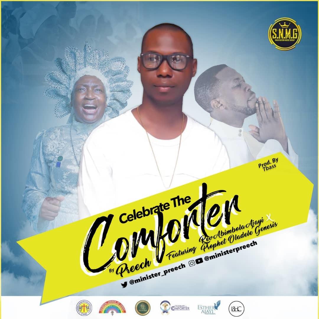 COMFORTER - Preech ft Iya Adura x Prophet Oladele Ogundipe Genesis