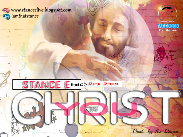 CHRIST IN YOU - Stance E