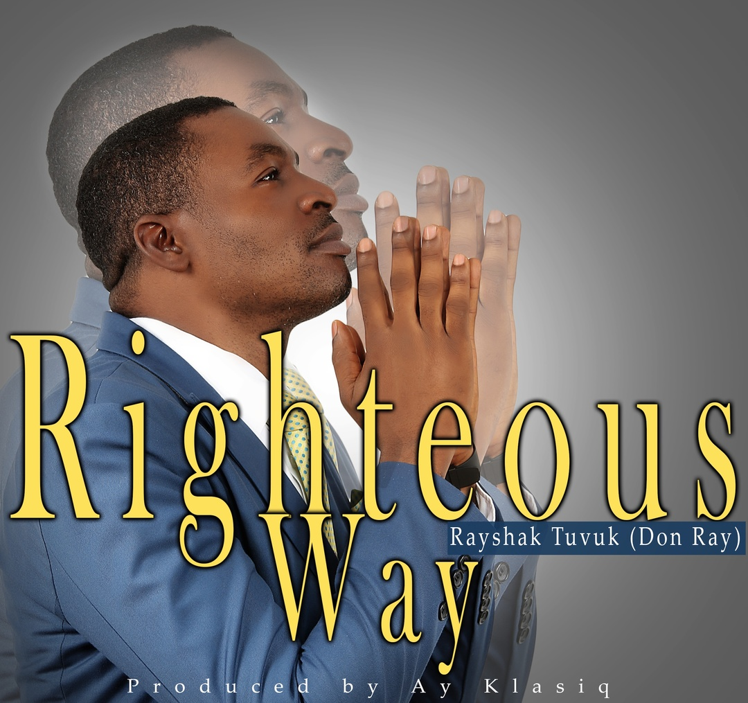 RIGHTEOUS WAY - Rayshak Tuvuk (Donray)
