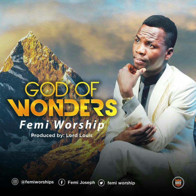GOD OF WONDERS - Femi Worship