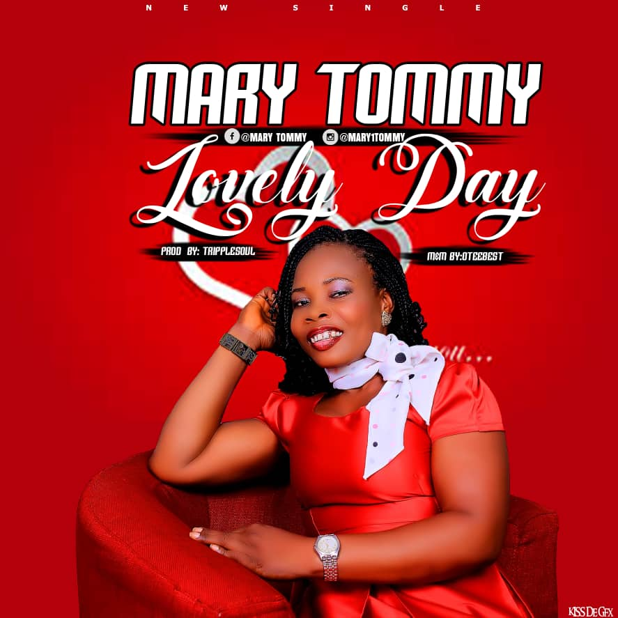 LOVELY DAY - Mary Tommy