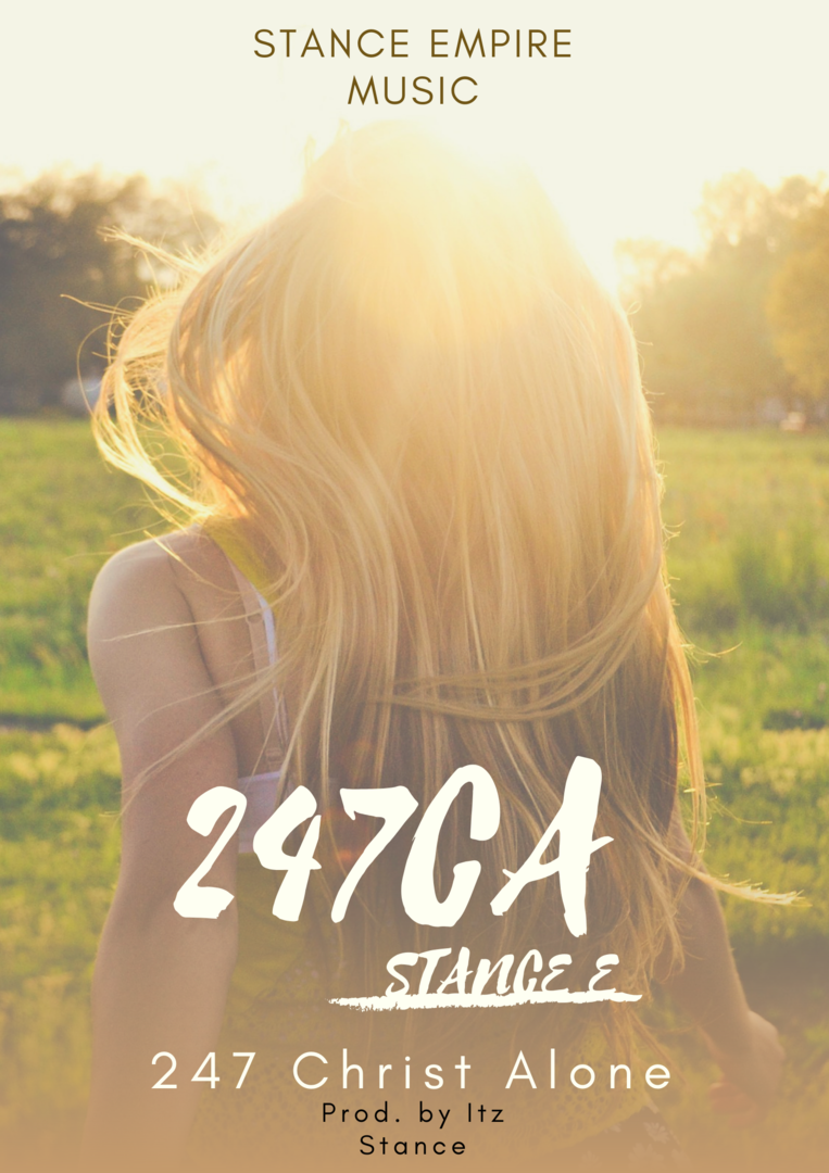247 CHIRST ALONE - Stance E
