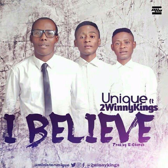 I BELIEVE - 2winny Kings x Unique [@2winnykings]