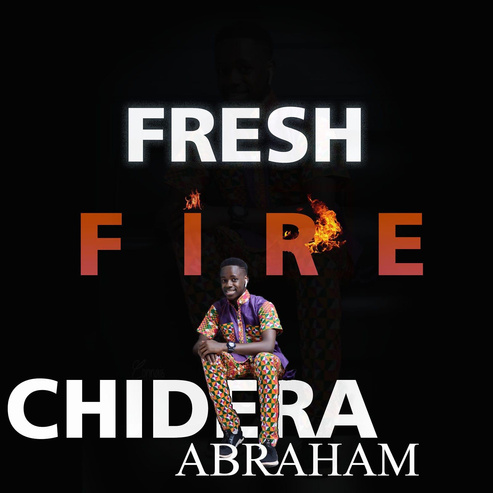 FRESH FIRE - Chidera