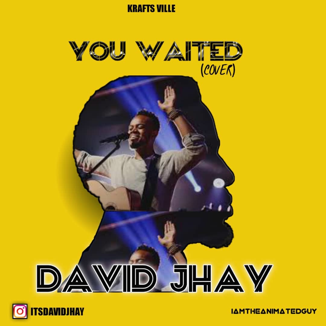 YOU WAITED (Cover) - David Jhay
