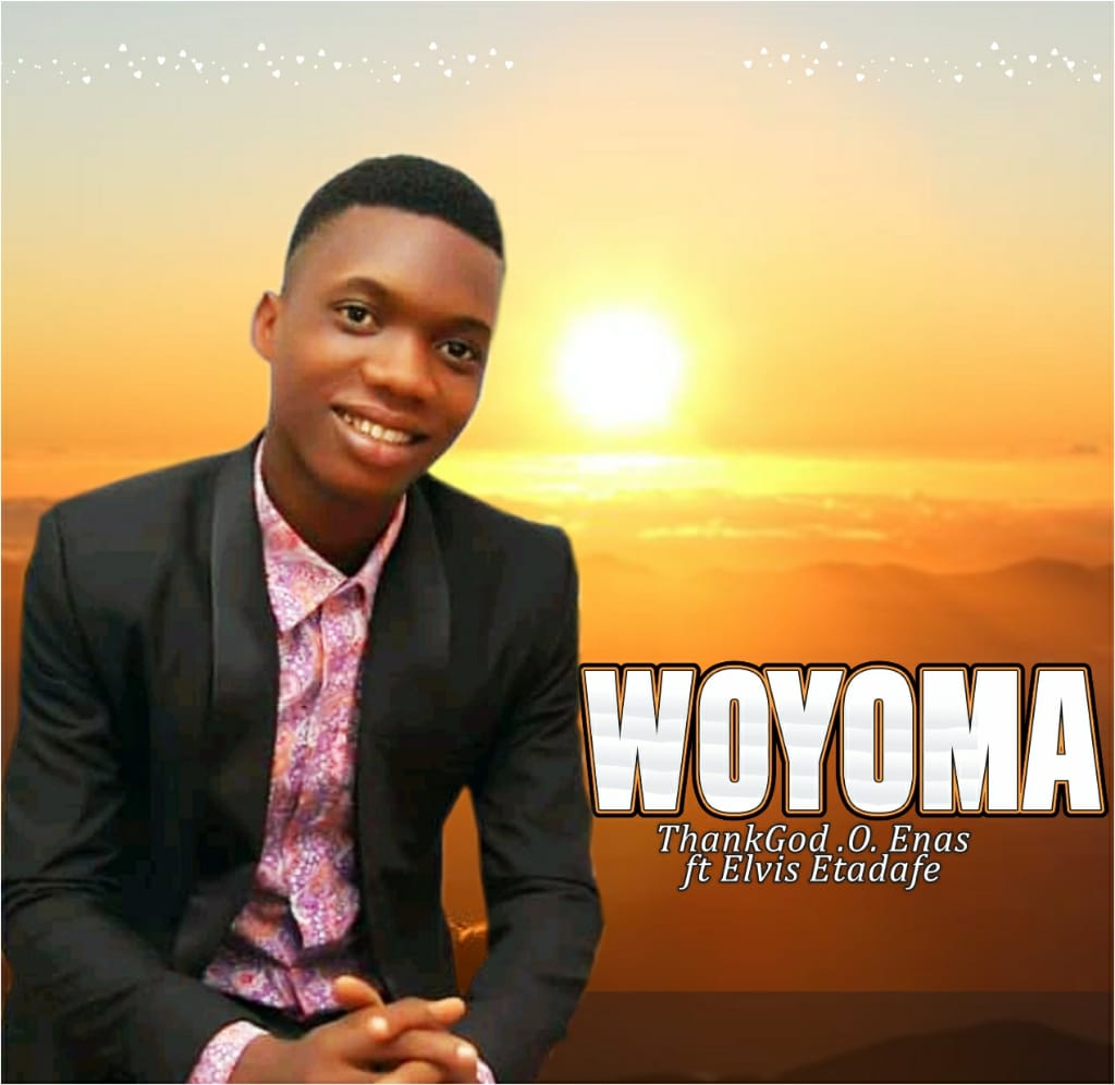 WOYOMA - ThankGod O. Enas