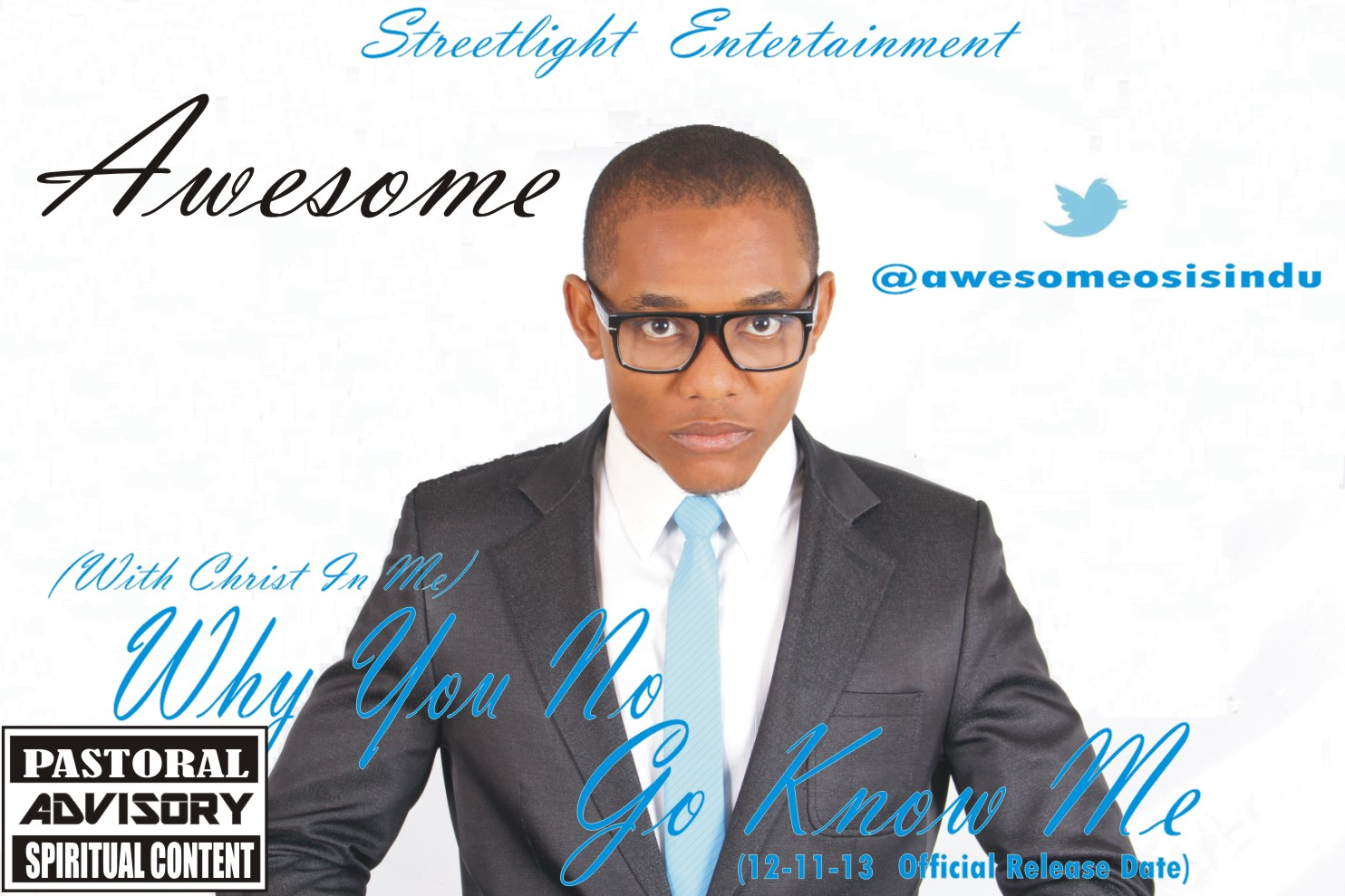 WHY YOU NO GO KNOW ME - Awesome [@AwesomeOsisindu]