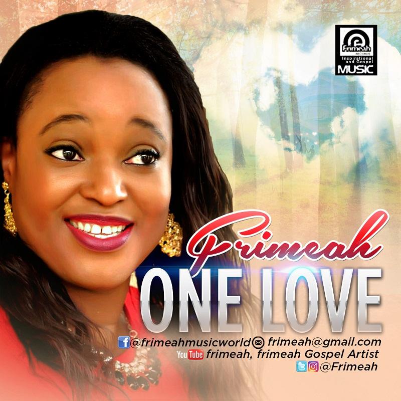 ONE LOVE - Frimeah [@frimeah2]