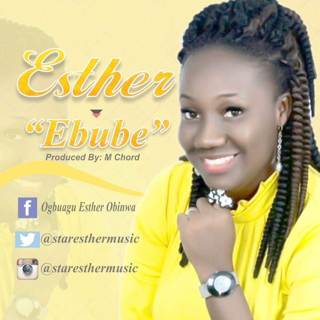 EBUBE - Esther [@staresthermusic]
