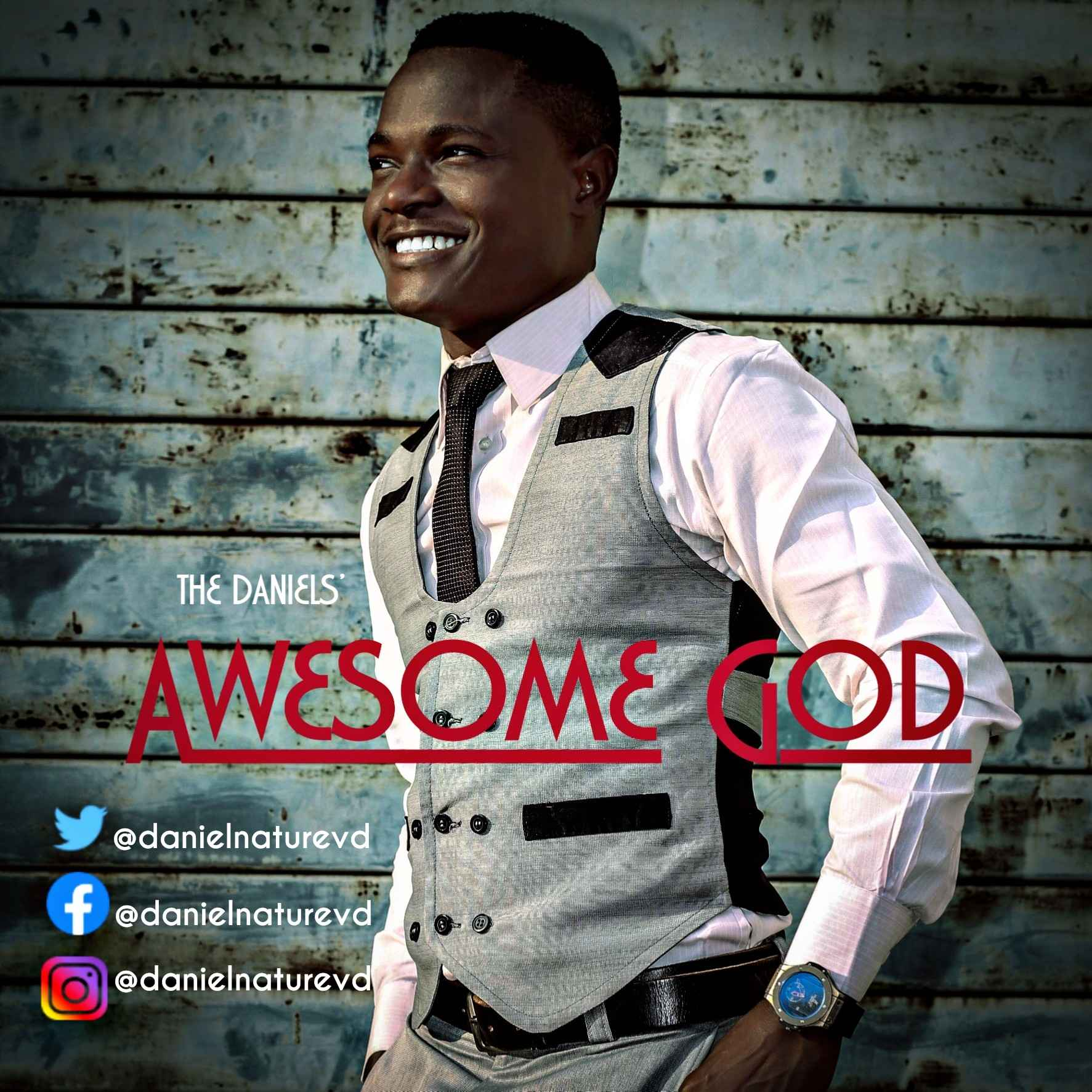 AWESOME GOD - TheDaniels'  [@danielnaturevd]