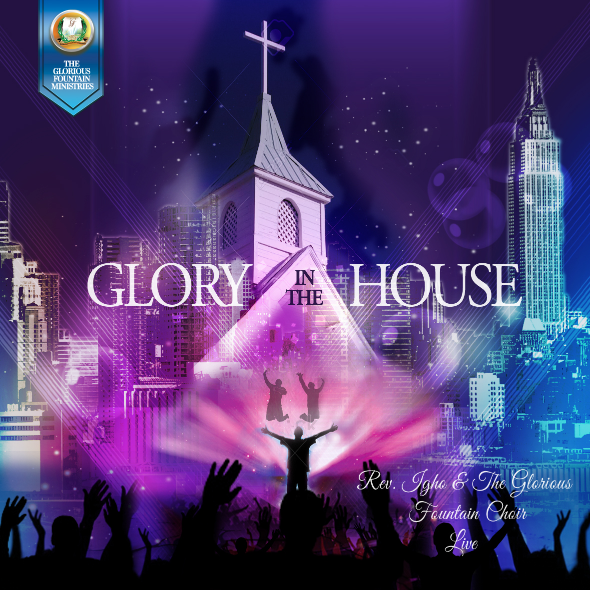GLORY IN THE HOUSE - Rev Igho & Glorious Fountain Choir [@teamGFM